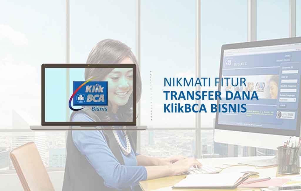 KlikBCA Bisnis, Internet Banking untuk Nasabah BCA Bisnis