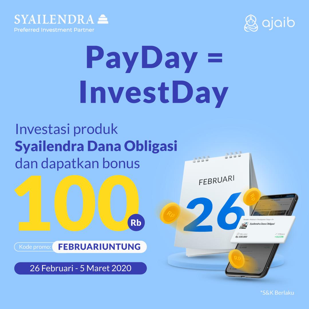 Syarat & Ketentuan PayDay Februari Untung Bersama Syailendra Capital Asset Management!