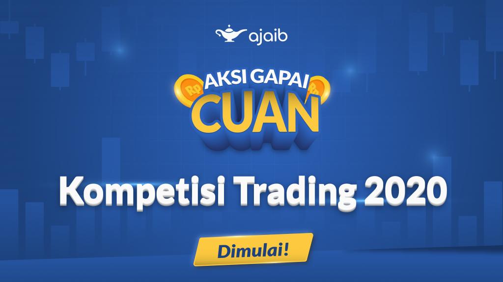 #AksiGapaiCuan Kompetisi Trading Ajaib 2020