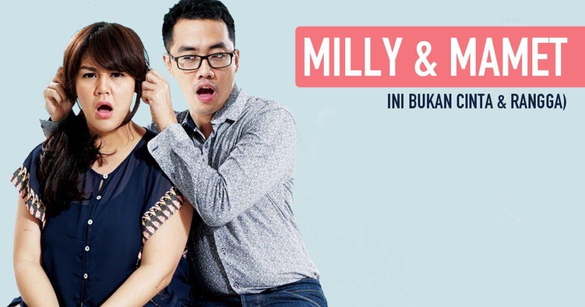 review film Milly Mamet yang cocok untuk pasangan muda