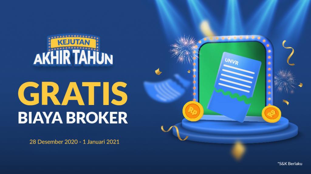 Kejutan Akhir Tahun Gratis Biaya Broker