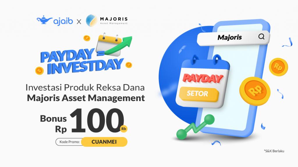 Ajaib Payday x Majoris Asset Management